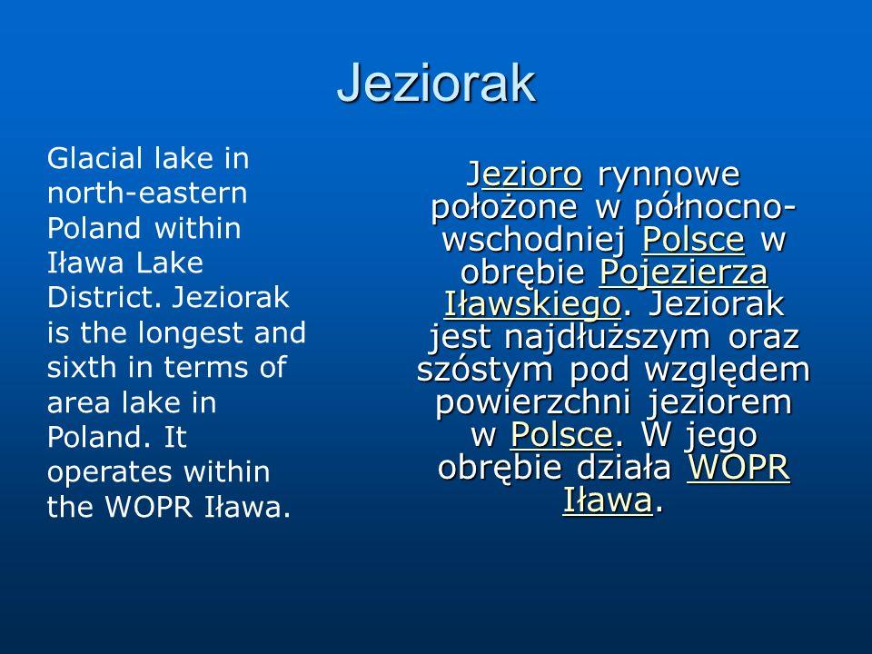 Jeziorak Jezioro rynnowe położone w północno- wschodniej Polsce w obrębie Pojezierza Iławskiego. Jeziorak jest najdłuższym oraz szóstym pod względem p