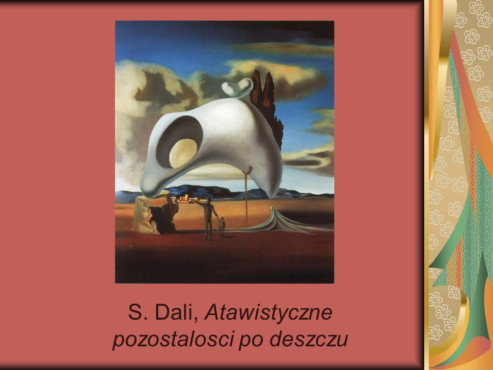 S. Dali, Atawistyczne pozostalosci po deszczu