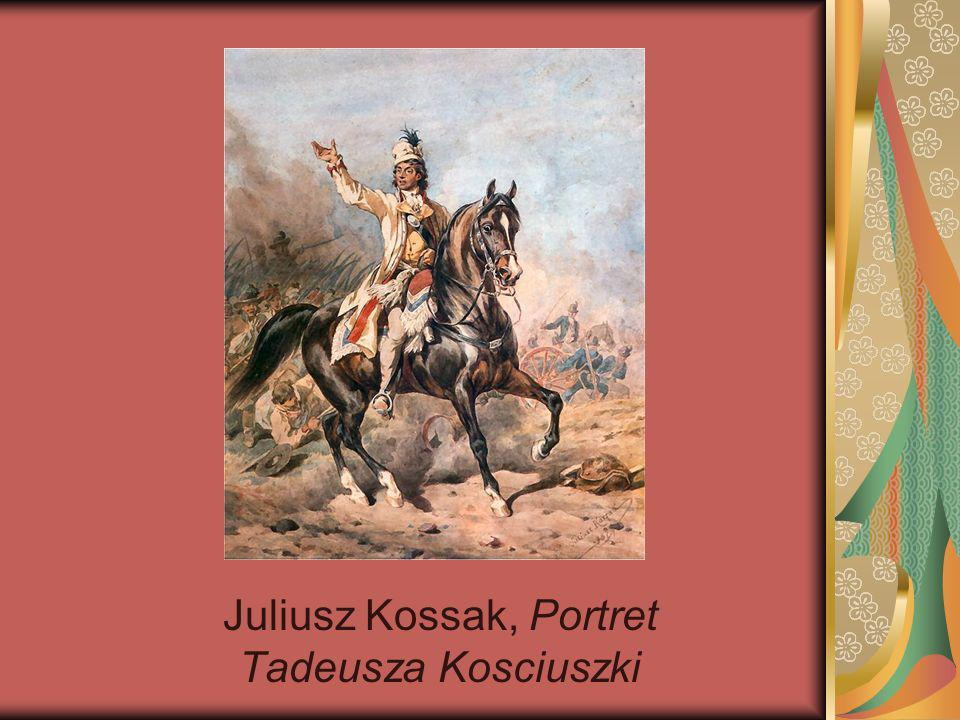 Juliusz Kossak, Portret Tadeusza Kosciuszki