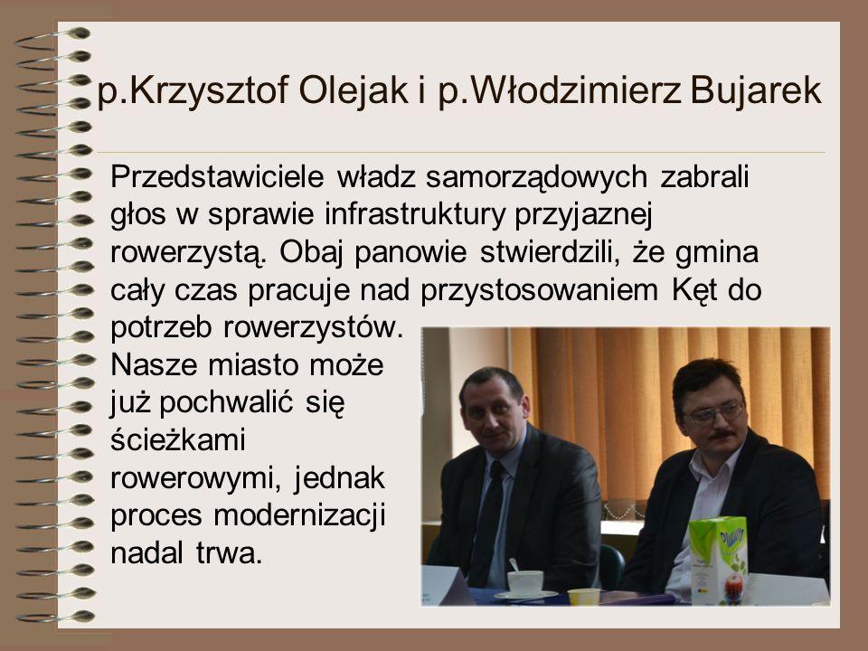 p.Krzysztof Olejak i p.Włodzimierz Bujarek Przedstawiciele władz samorządowych zabrali głos w sprawie infrastruktury przyjaznej rowerzystą.