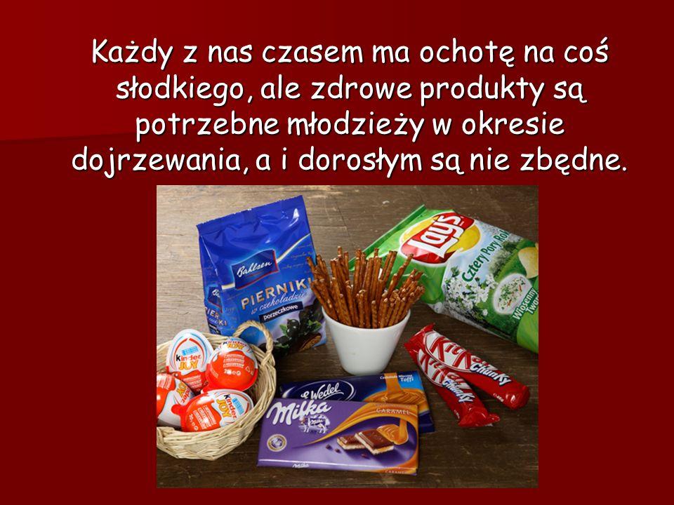 Każdy z nas czasem ma ochotę na coś słodkiego, ale zdrowe produkty są potrzebne młodzieży w okresie dojrzewania, a i dorosłym są nie zbędne.