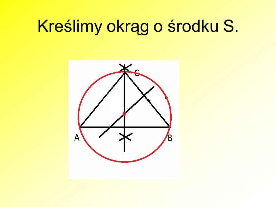 PAMIĘTAJ..Na każdym trójkącie można opisać trójkąt..