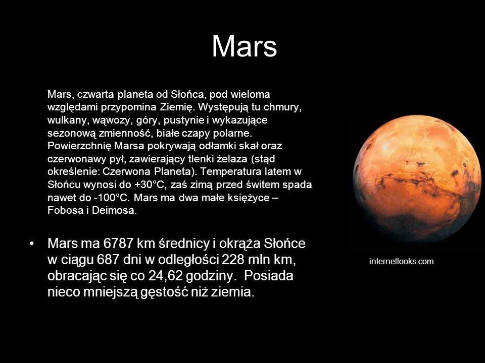 Mars Mars, czwarta planeta od Słońca, pod wieloma względami przypomina Ziemię. Występują tu chmury, wulkany, wąwozy, góry, pustynie i wykazujące sezon