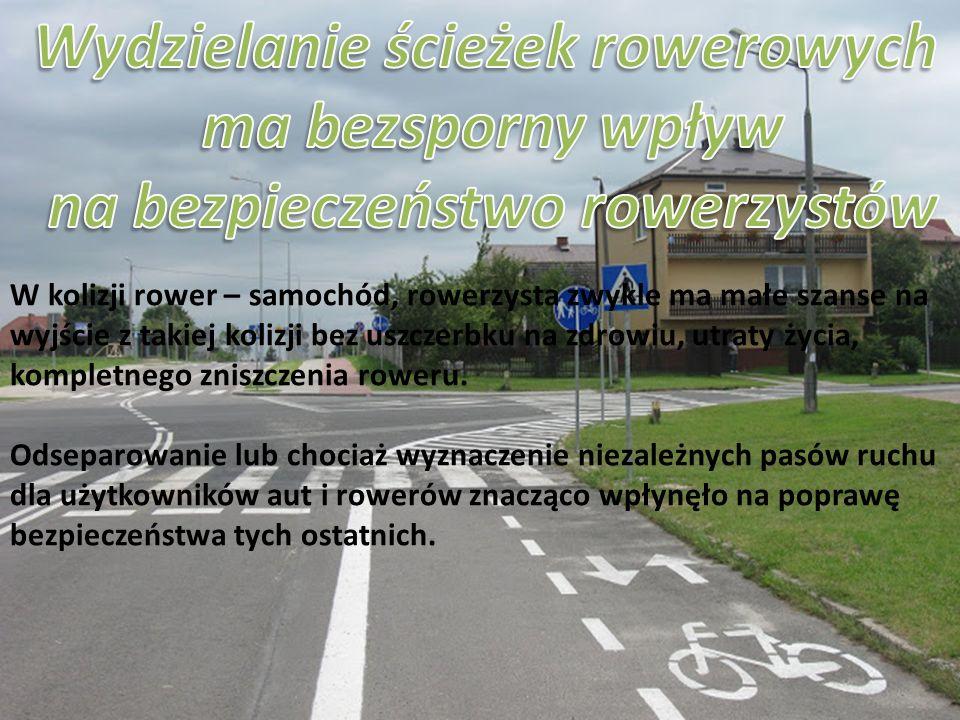 W kolizji rower – samochód, rowerzysta zwykle ma małe szanse na wyjście z takiej kolizji bez uszczerbku na zdrowiu, utraty życia, kompletnego zniszcze
