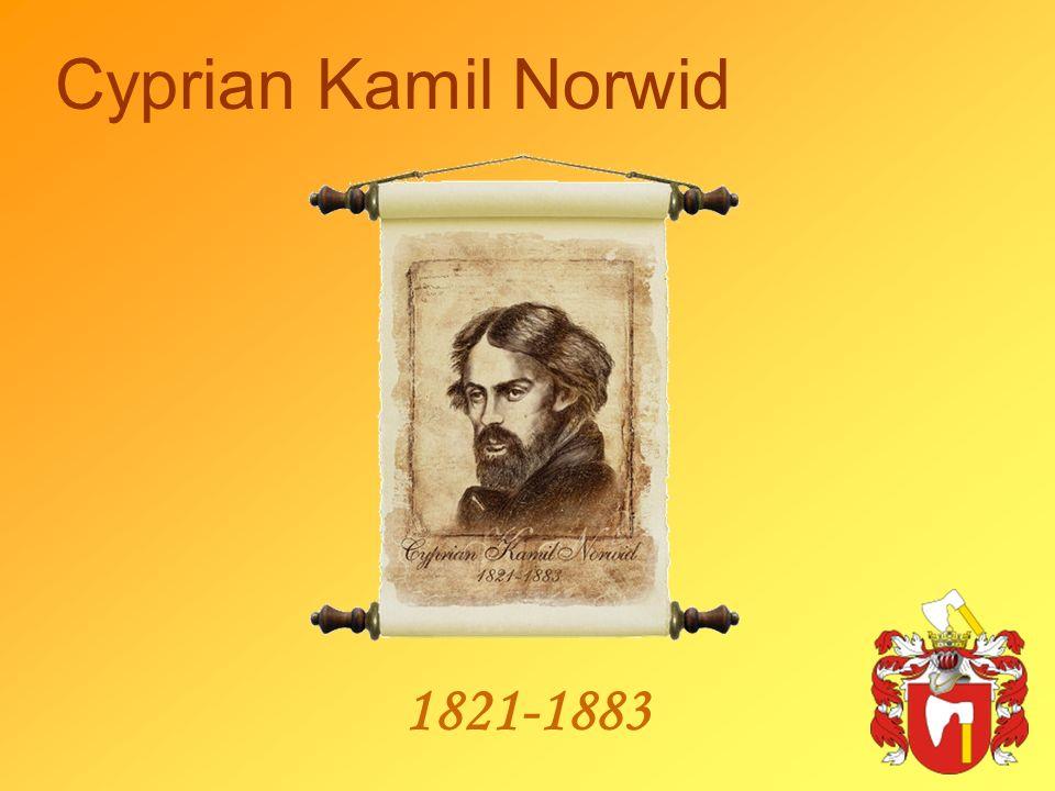 1821-1883 Cyprian Kamil Norwid