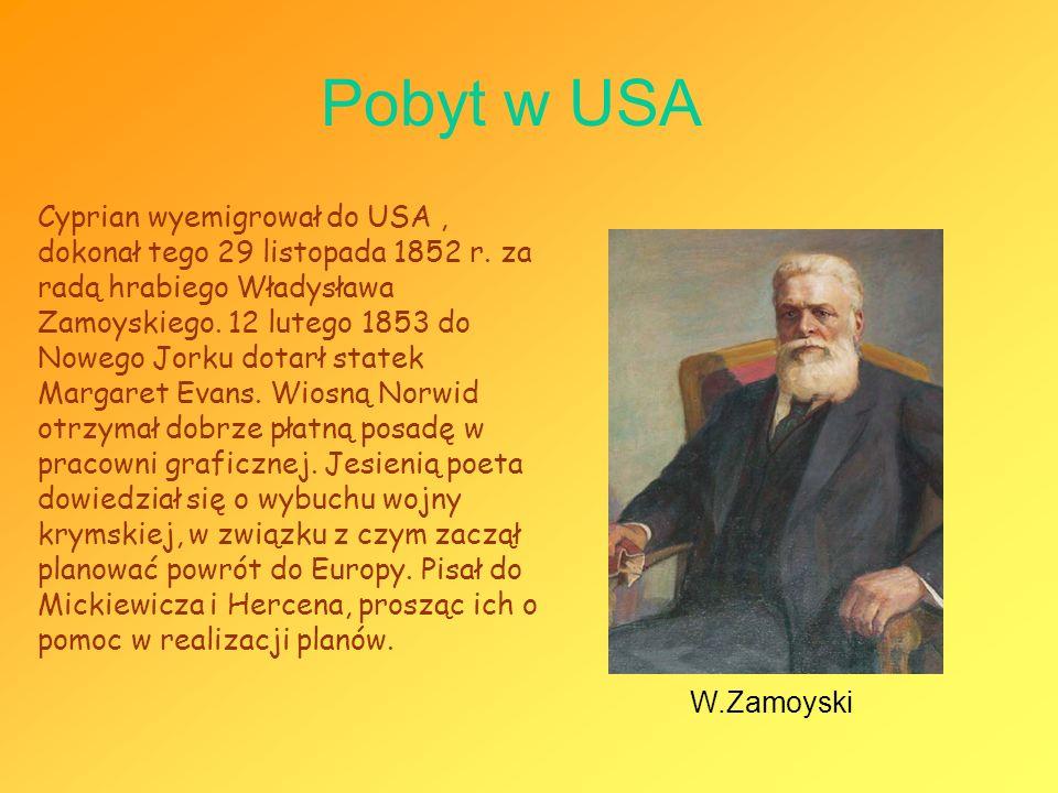 Pobyt w USA Cyprian wyemigrował do USA, dokonał tego 29 listopada 1852 r. za radą hrabiego Władysława Zamoyskiego. 12 lutego 1853 do Nowego Jorku dota
