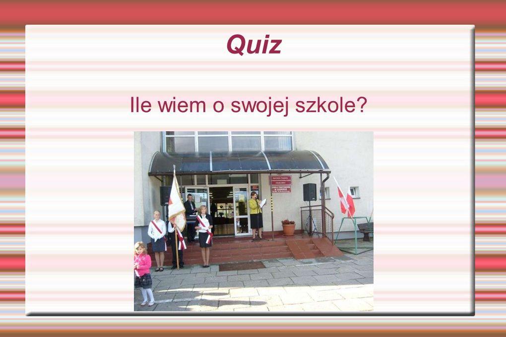 Quiz Ile wiem o swojej szkole?