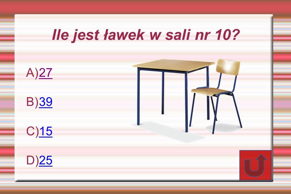 Ile jest ławek w sali nr 10? A) 27 27 B) 39 39 C) 15 15 D) 25 25
