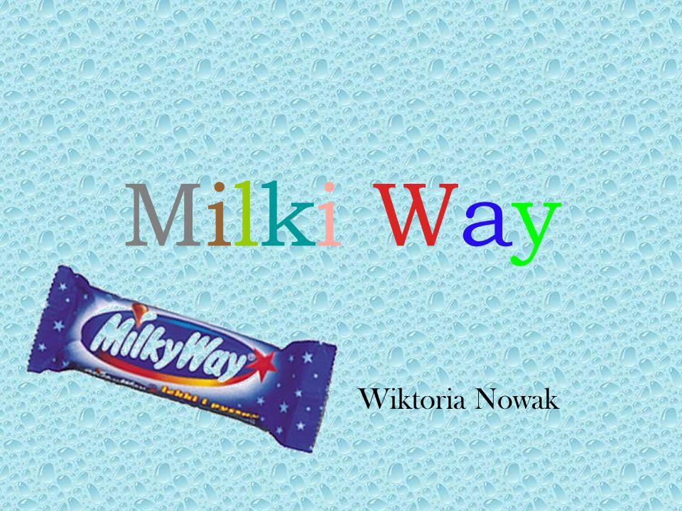 Milki WayMilki Way Wiktoria Nowak