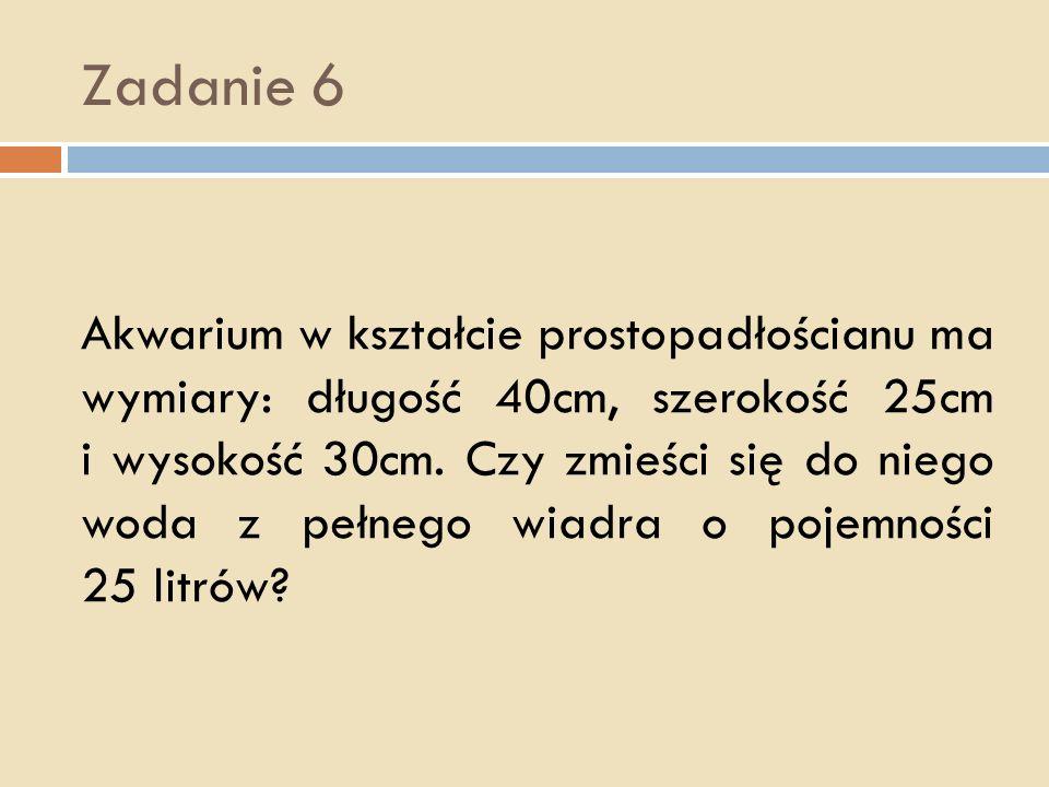 Zadanie 5 1dm³ drewna sosnowego waży 0,8kg. Ile waży sosnowa deska o wymiarach: 2m, 20cm i 2cm?