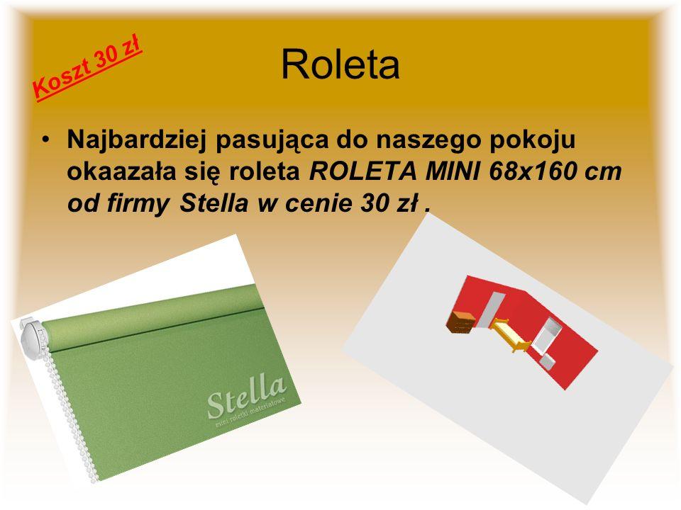 Roleta Najbardziej pasująca do naszego pokoju okaazała się roleta ROLETA MINI 68x160 cm od firmy Stella w cenie 30 zł. Koszt 30 zł
