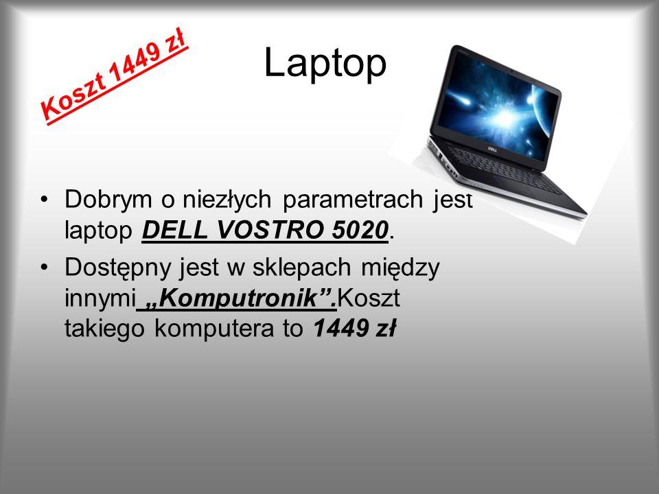 Laptop Dobrym o niezłych parametrach jest laptop DELL VOSTRO 5020. Dostępny jest w sklepach między innymi Komputronik.Koszt takiego komputera to 1449