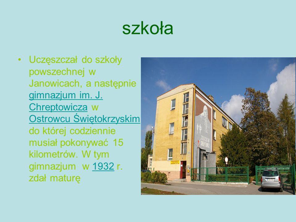 szkoła Uczęszczał do szkoły powszechnej w Janowicach, a następnie gimnazjum im.