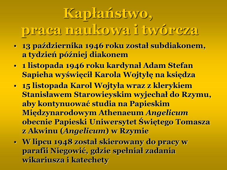Kapłaństwo, praca naukowa i twórcza W sierpniu 1949 roku Karol Wojtyła został przeniesiony do parafii św.