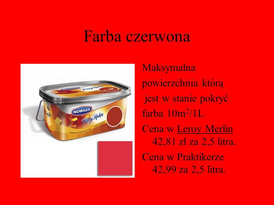 Farba czerwona Maksymalna powierzchnia którą jest w stanie pokryć farba 10m 2 /1L Cena w Leroy Merlin 42,81 zł za 2,5 litra. Cena w Praktikerze 42,99