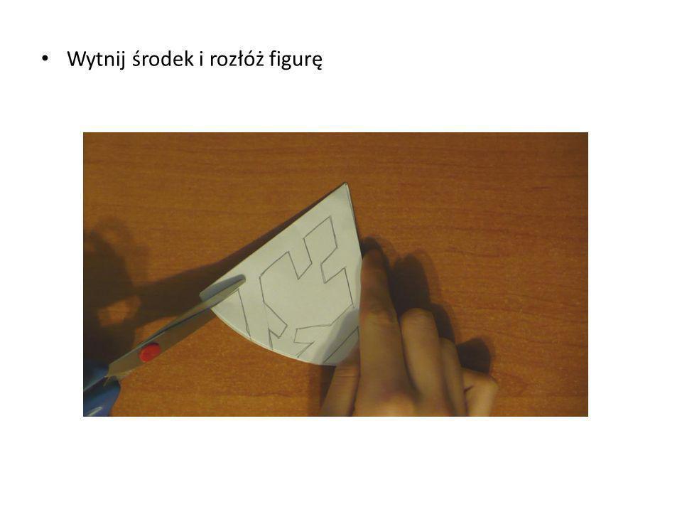 Wytnij środek i rozłóż figurę
