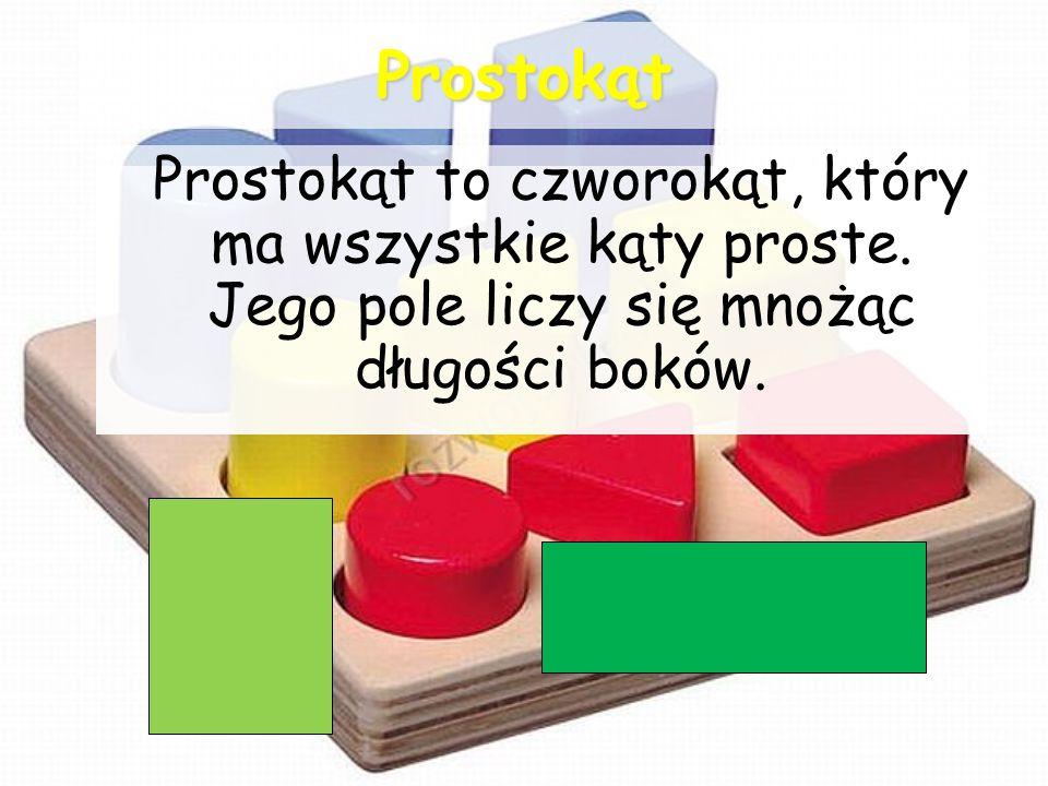 Prostokąt Prostokąt to czworokąt, który ma wszystkie kąty proste. Jego pole liczy się mnożąc długości boków.