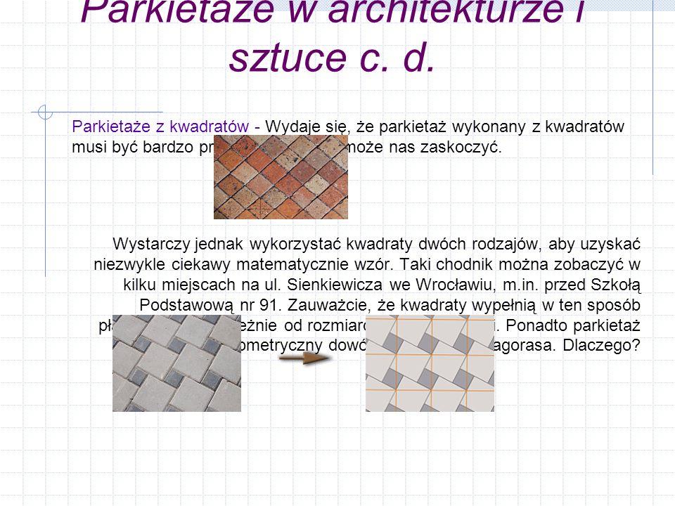Parkietaże w architekturze i sztuce c.d.