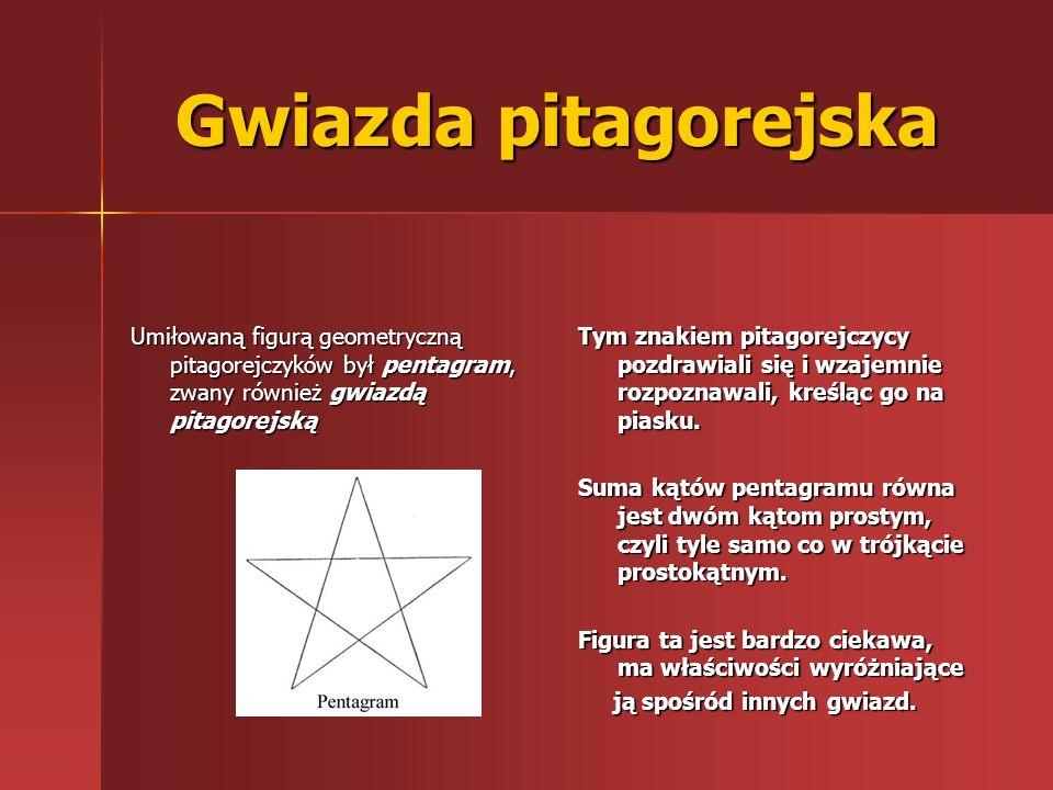 Gwiazda pitagorejska Umiłowaną figurą geometryczną pitagorejczyków był pentagram, zwany również gwiazdą pitagorejską Tym znakiem pitagorejczycy pozdra