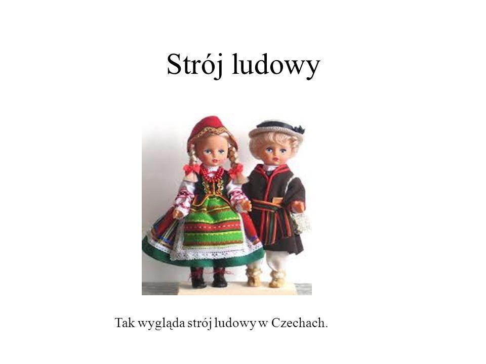 Strój ludowy Tak wygląda strój ludowy w Czechach.