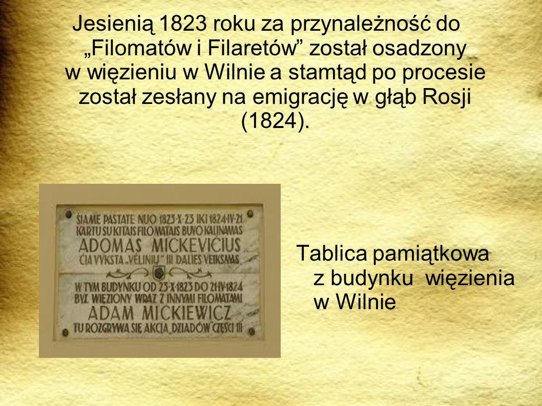 Jesienią 1823 roku za przynależność do Filomatów i Filaretów został osadzony w więzieniu w Wilnie a stamtąd po procesie został zesłany na emigrację w