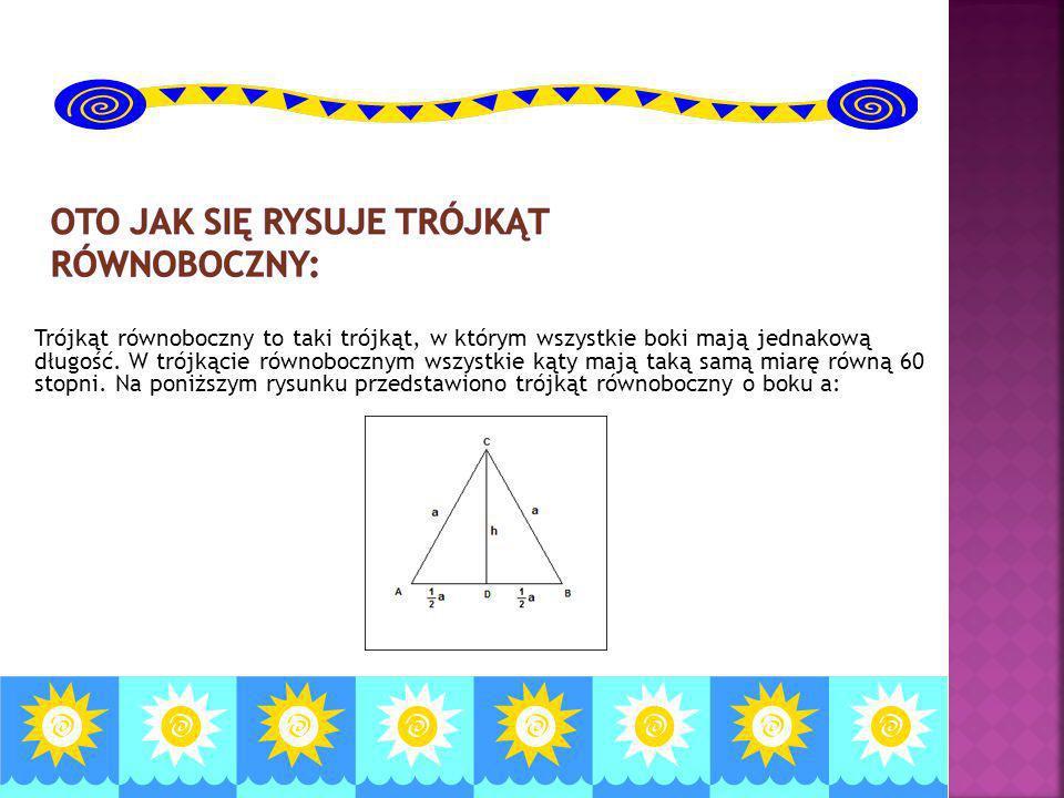 Trójkąt równoboczny to taki trójkąt, w którym wszystkie boki mają jednakową długość. W trójkącie równobocznym wszystkie kąty mają taką samą miarę równ