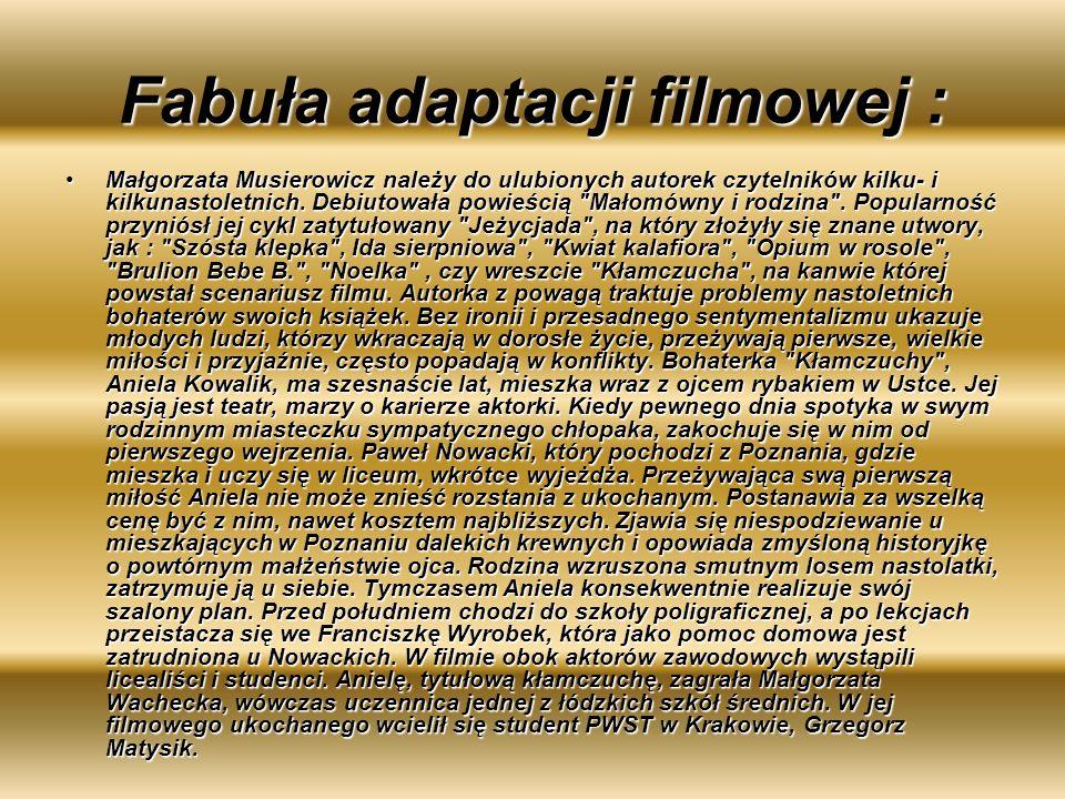 Fabuła adaptacji filmowej : Małgorzata Musierowicz należy do ulubionych autorek czytelników kilku- i kilkunastoletnich. Debiutowała powieścią