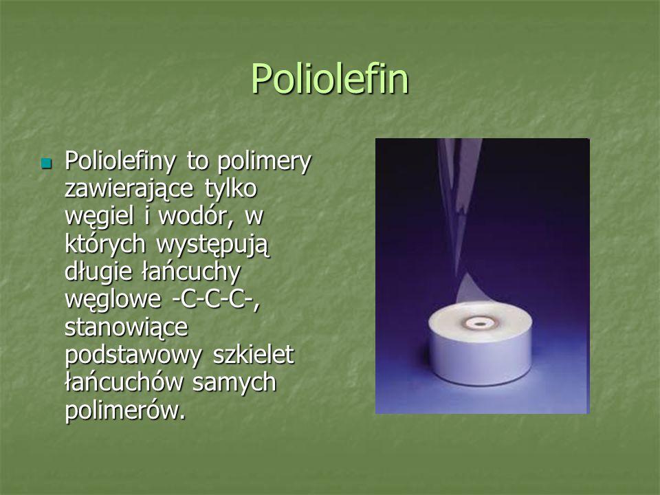 Poliolefin Poliolefiny to polimery zawierające tylko węgiel i wodór, w których występują długie łańcuchy węglowe -C-C-C-, stanowiące podstawowy szkiel