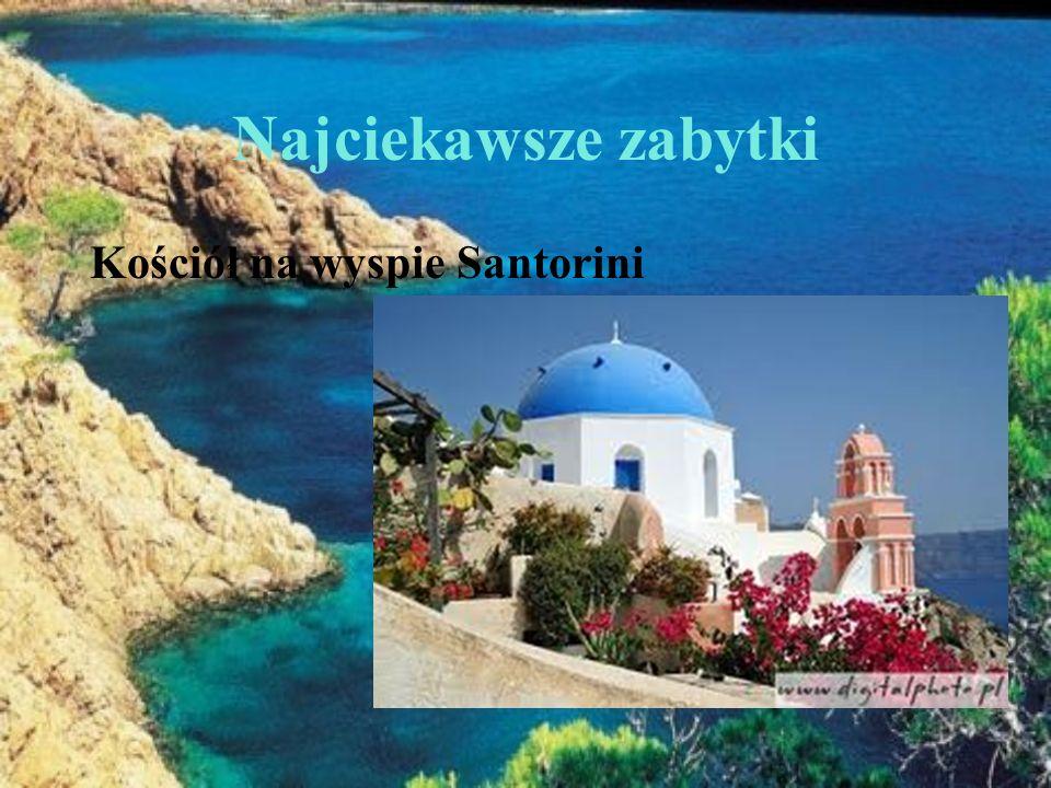 Najciekawsze zabytki Kościół na wyspie Santorini