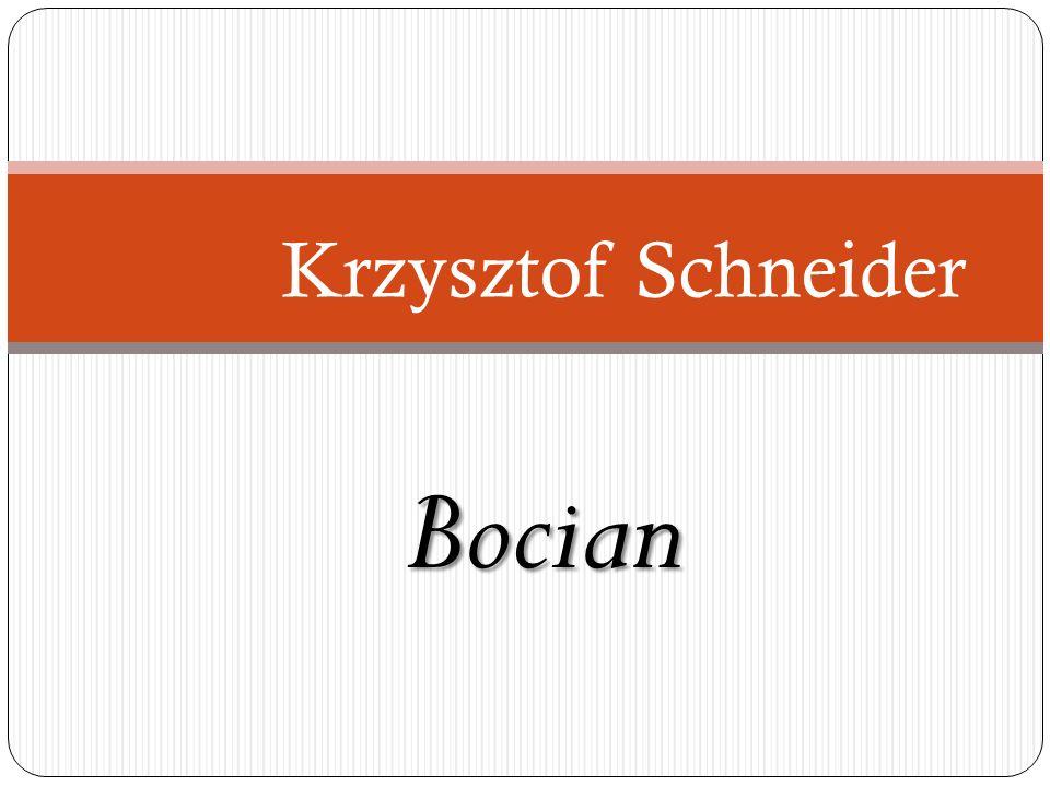 Bocian Krzysztof Schneider