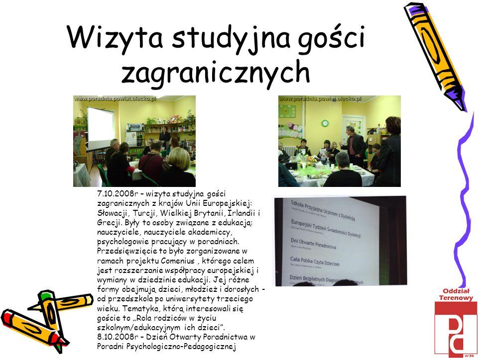 Wizyta studyjna gości zagranicznych 7.10.2008r – wizyta studyjna gości zagranicznych z krajów Unii Europejskiej: Słowacji, Turcji, Wielkiej Brytanii,