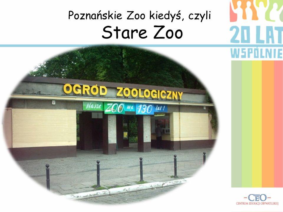 Poznańskie Zoo kiedyś, czyli Stare Zoo