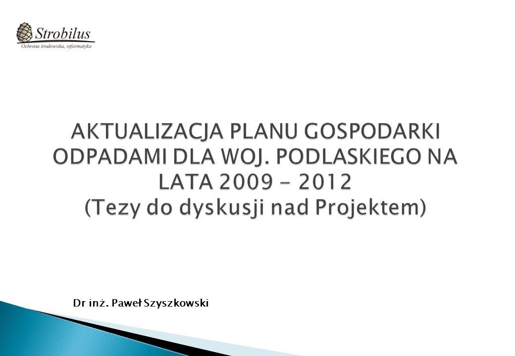 Ustawa z dnia 27 kwietnia 2001 r.o odpadach (tekst jednolity Dz.