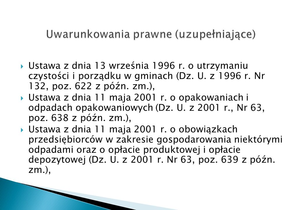 Ustawa z dnia 30 lipca 2004 r.o międzynarodowym obrocie odpadami (Dz.