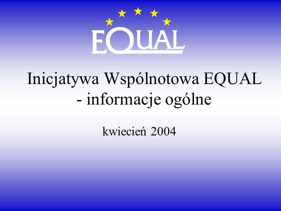 Inicjatywa Wspólnotowa EQUAL - informacje ogólne kwiecień 2004