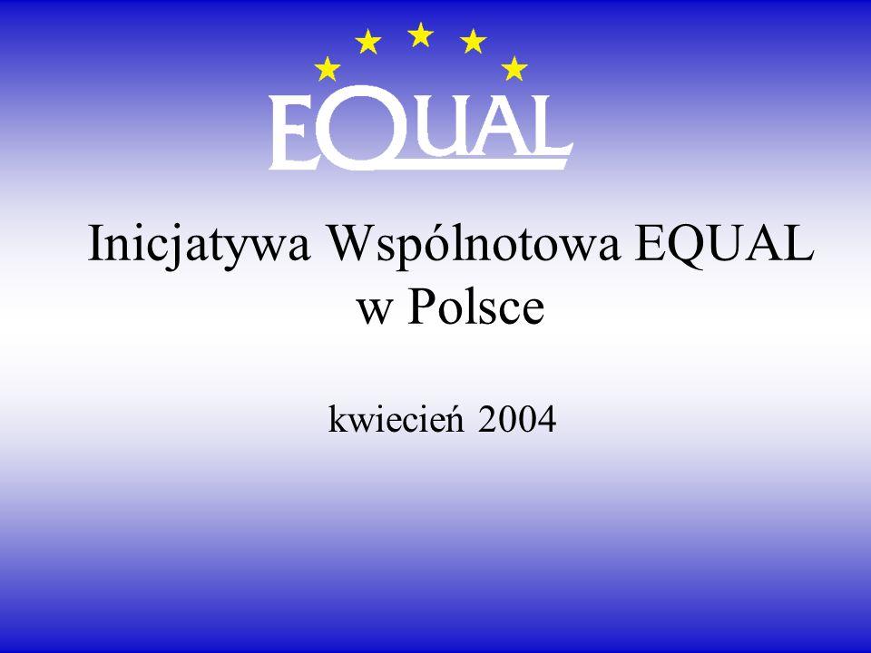 Inicjatywa Wspólnotowa EQUAL w Polsce kwiecień 2004