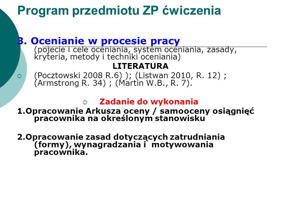 Program przedmiotu ZP ćwiczenia 3. Ocenianie w procesie pracy (pojecie i cele oceniania, system oceniania, zasady, kryteria, metody i techniki ocenian