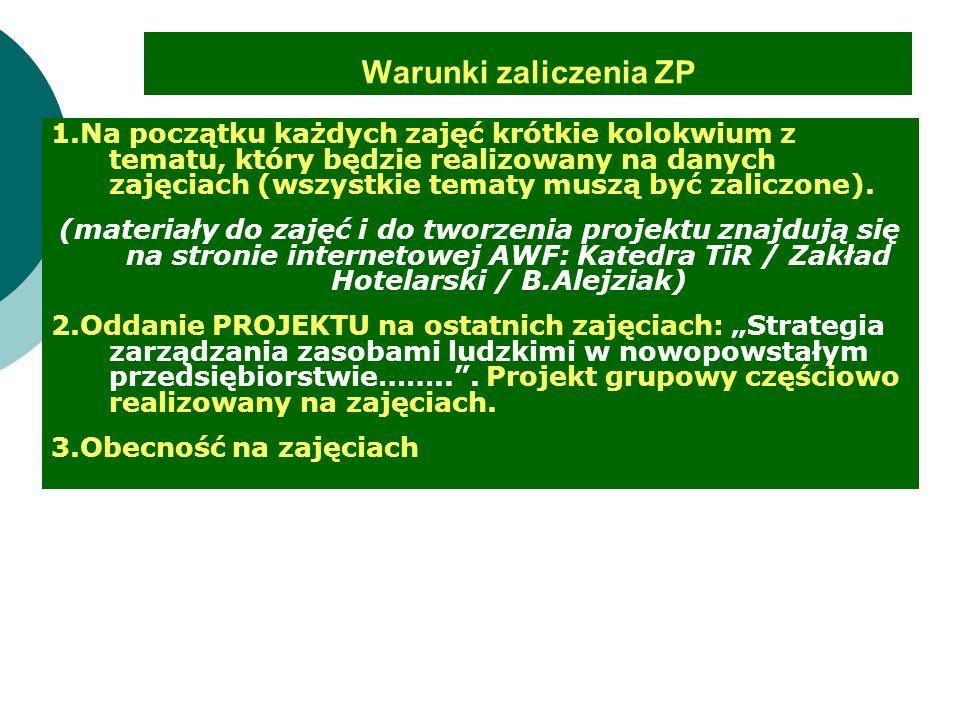 Warunki zaliczenia ZP 1.Na początku każdych zajęć krótkie kolokwium z tematu, który będzie realizowany na danych zajęciach (wszystkie tematy muszą być