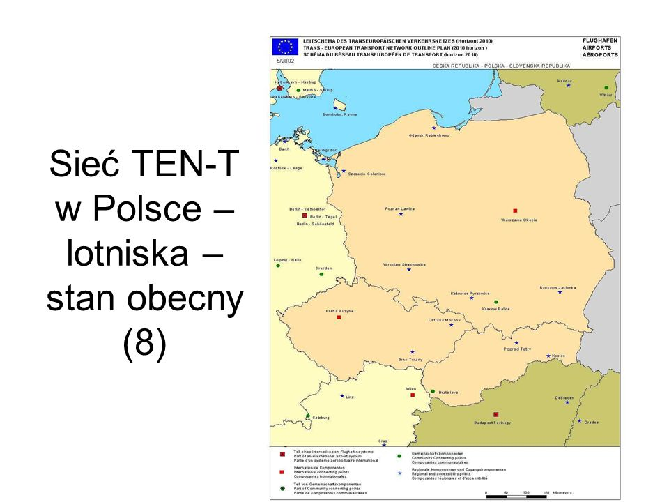 Sieć TEN-T w Polsce – lotniska – propozycja (dodatkowo 2) Bydgoszcz Łódź