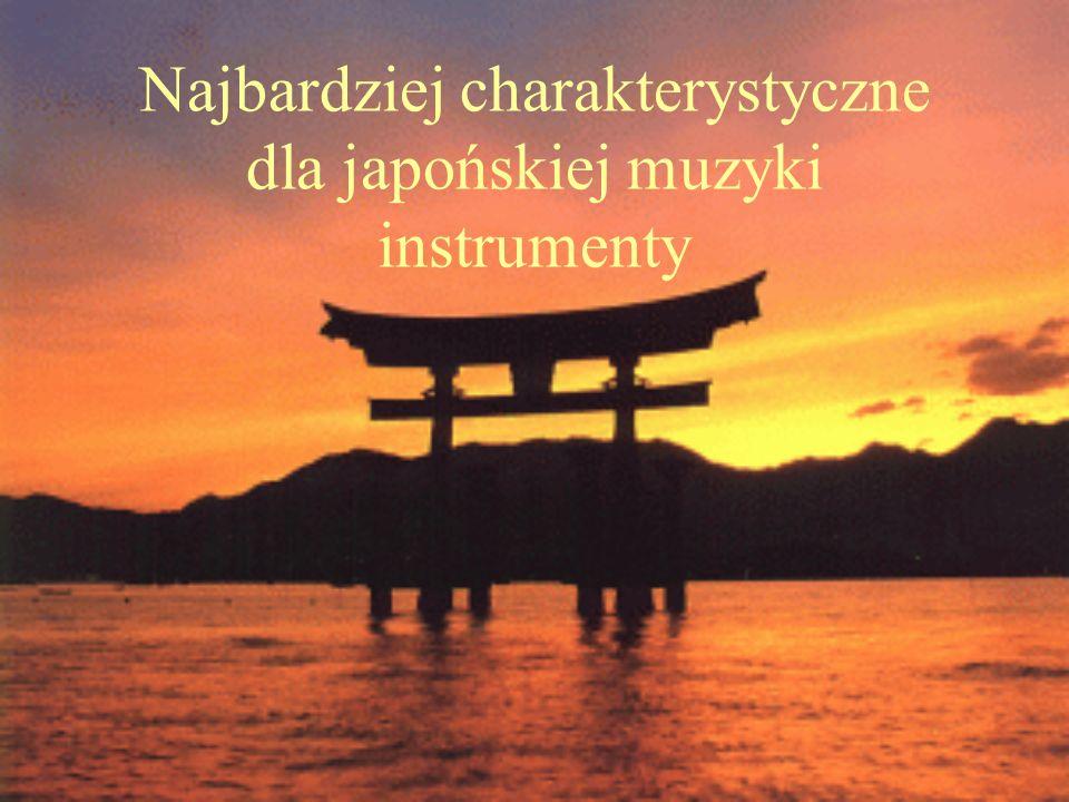 Najbardziej charakterystyczne dla japońskiej muzyki instrumenty