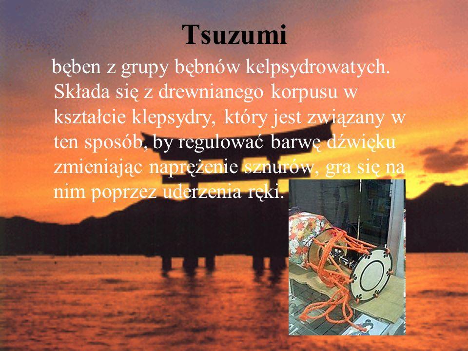 Tsuzumi bęben z grupy bębnów kelpsydrowatych. Składa się z drewnianego korpusu w kształcie klepsydry, który jest związany w ten sposób, by regulować b