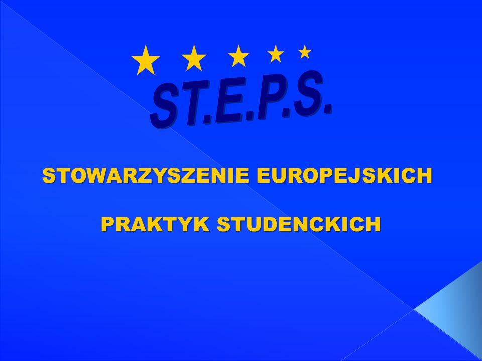 STOWARZYSZENIE EUROPEJSKICH PRAKTYK STUDENCKICH PRAKTYK STUDENCKICH