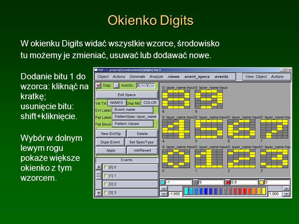 Okienko Digits W okienku Digits widać wszystkie wzorce, środowisko tu możemy je zmieniać, usuwać lub dodawać nowe. Dodanie bitu 1 do wzorca: kliknąć n