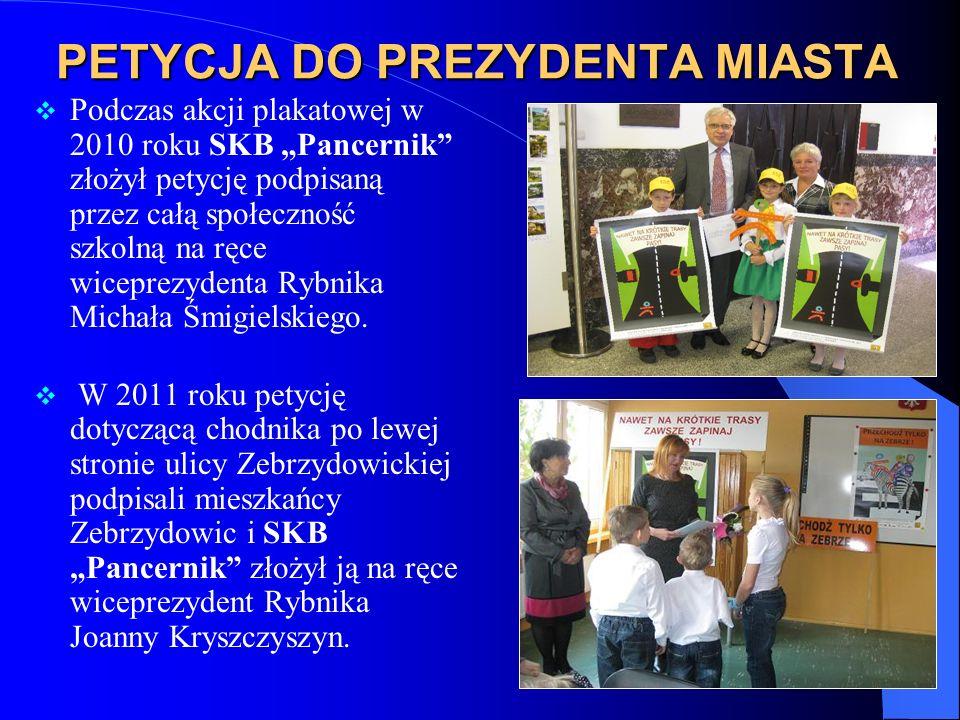 PETYCJA DO PREZYDENTA MIASTA Podczas akcji plakatowej w 2010 roku SKB Pancernik złożył petycję podpisaną przez całą społeczność szkolną na ręce wiceprezydenta Rybnika Michała Śmigielskiego.