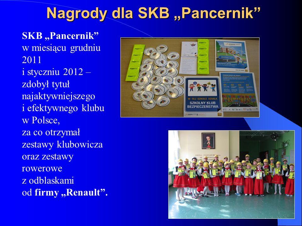 Nagrody dla SKB Pancernik SKB Pancernik w miesiącu grudniu 2011 i styczniu 2012 – zdobył tytuł najaktywniejszego i efektywnego klubu w Polsce, za co otrzymał zestawy klubowicza oraz zestawy rowerowe z odblaskami od firmy Renault.