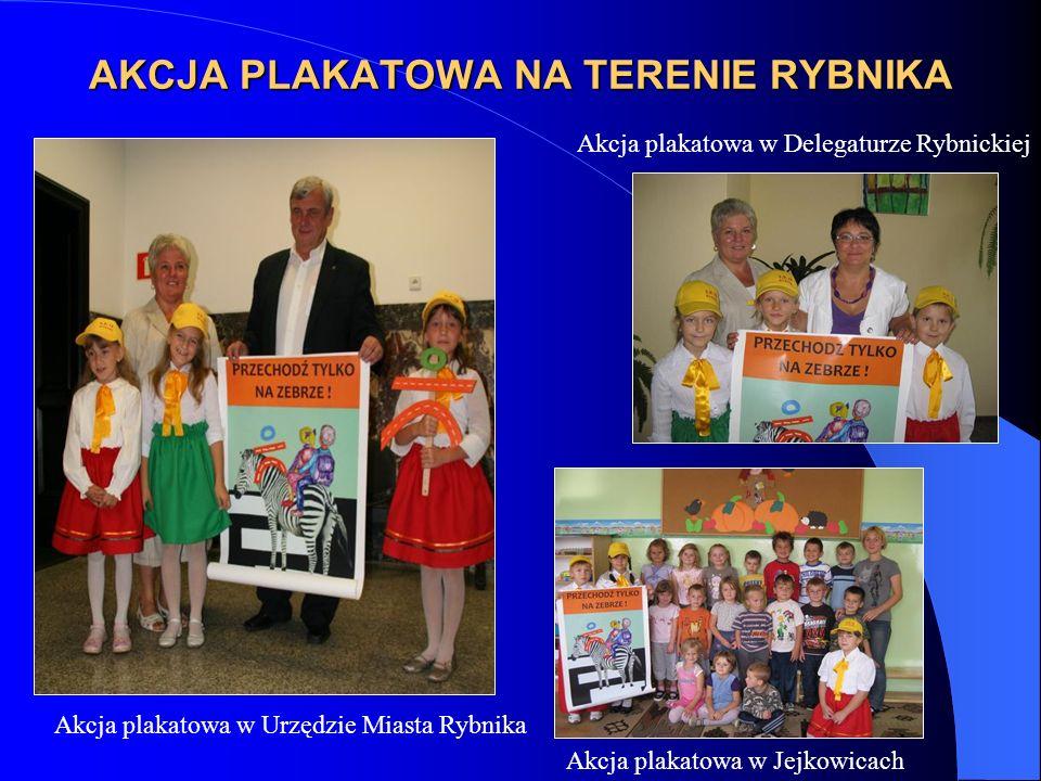 AKCJA PLAKATOWA NA TERENIE RYBNIKA Akcja plakatowa w Urzędzie Miasta Rybnika Akcja plakatowa w Delegaturze Rybnickiej Akcja plakatowa w Jejkowicach