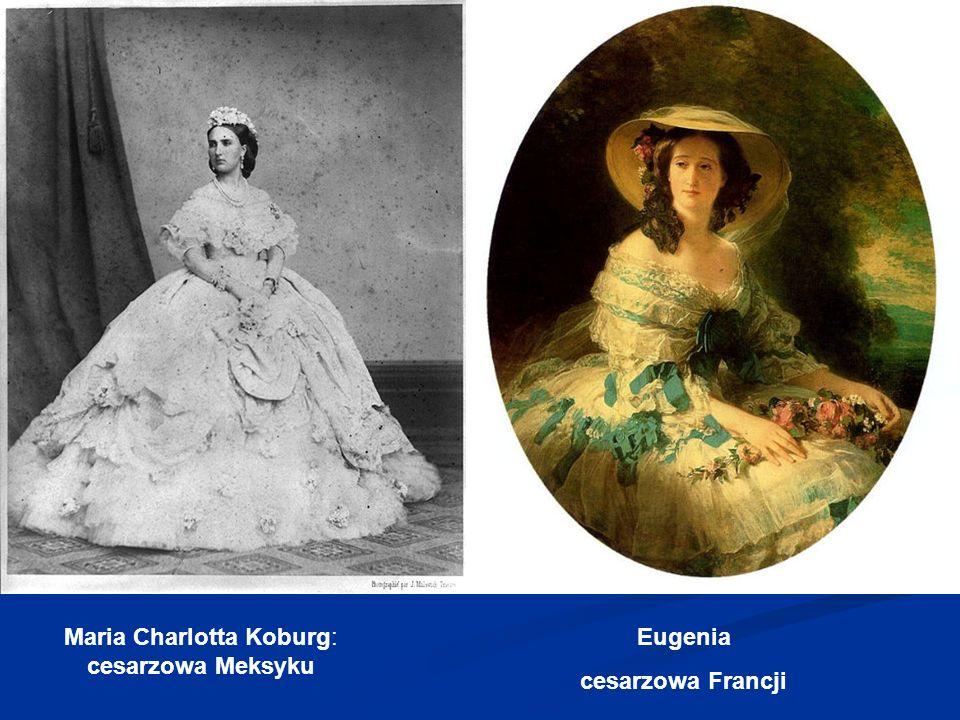 Maria Charlotta Koburg: cesarzowa Meksyku Eugenia cesarzowa Francji