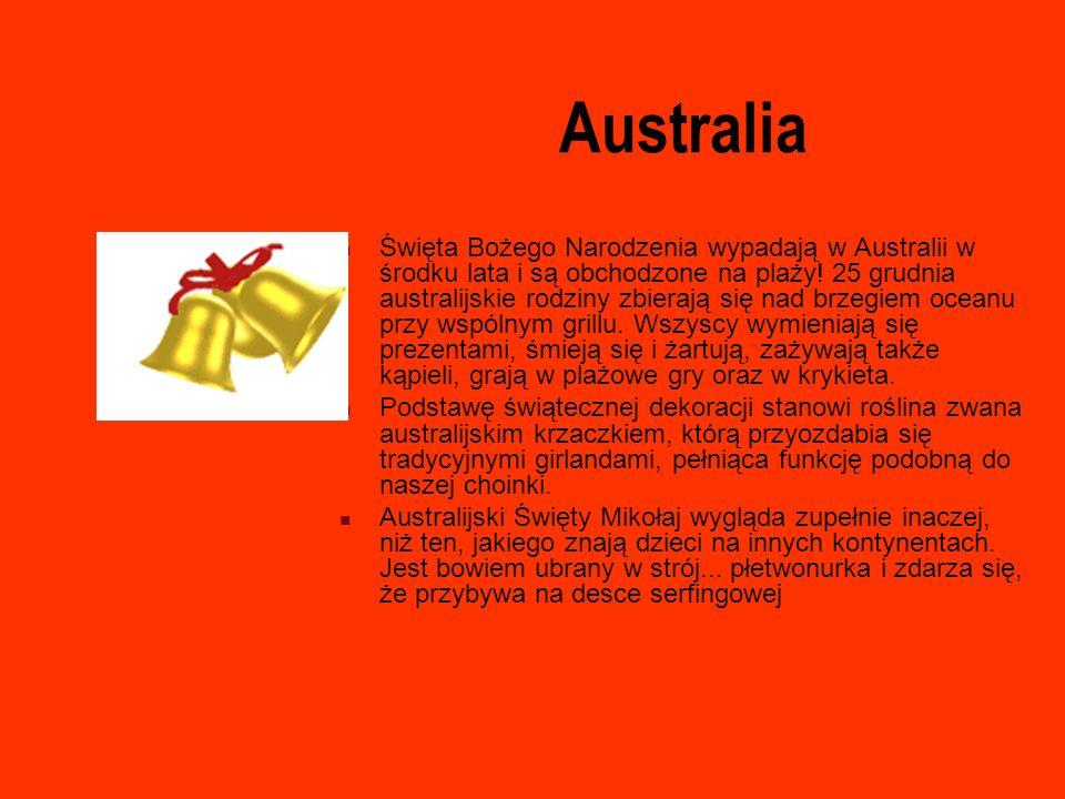 Australia Święta Bożego Narodzenia wypadają w Australii w środku lata i są obchodzone na plaży! 25 grudnia australijskie rodziny zbierają się nad brze