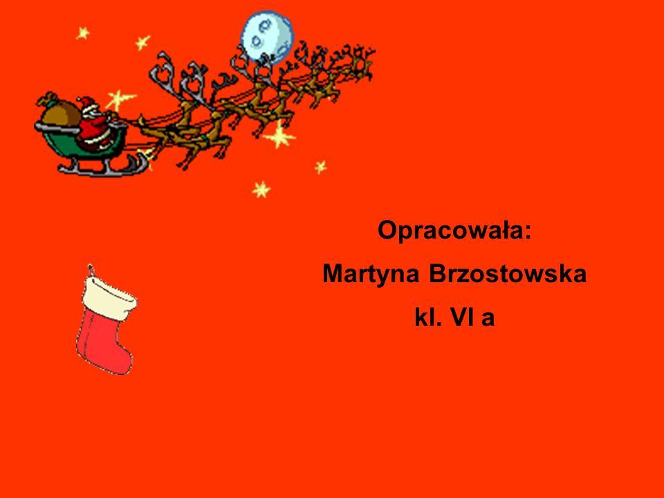 Opracowała: Martyna Brzostowska kl. VI a