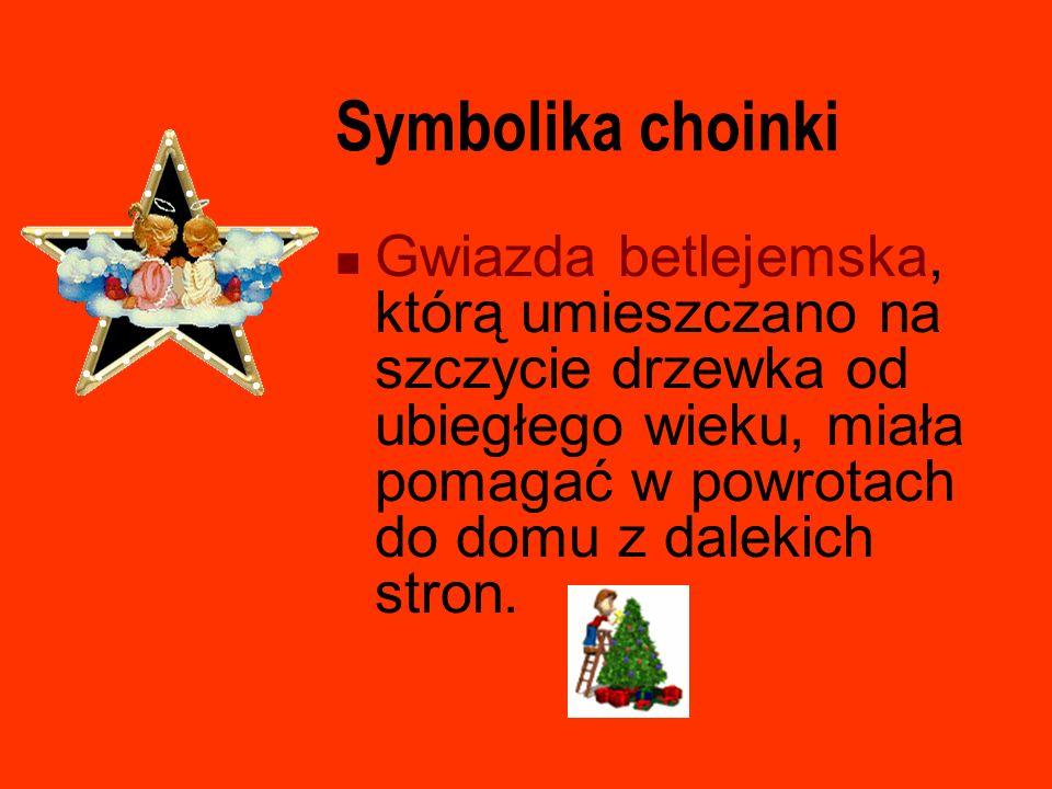 Symbolika choinki Gwiazda betlejemska, którą umieszczano na szczycie drzewka od ubiegłego wieku, miała pomagać w powrotach do domu z dalekich stron.